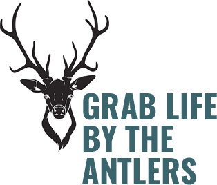 Grab Life by the Antlers